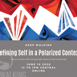 Keep Walking: Defining Self in a Polarized Context