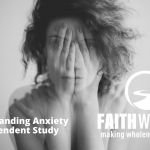 Understanding Anxiety Independent Study Now Available