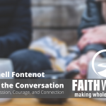 Changing the Conversation: Vernell Fontenot