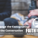 Restoring Compassion to the Conversation