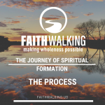 The Journey of Spiritual Formation – The Process
