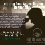 Keep Calm – Learning from Anger: Raging Responsibly