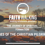The Journey of Spiritual Formation – Stages of The Christian Pilgrimage