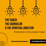 The Coach, the Counselor, and the Spiritual Director – Trauma 1