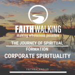 The Journey of Spiritual Formation – Corporate Spirituality